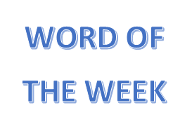 Word of the Week 4 - Term 3
